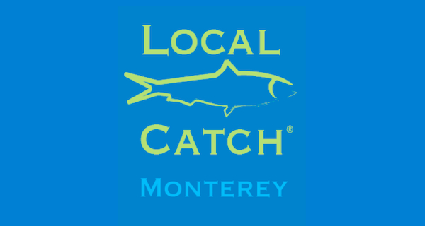 ©Local Catch Monterey / Wallace J Nichols
